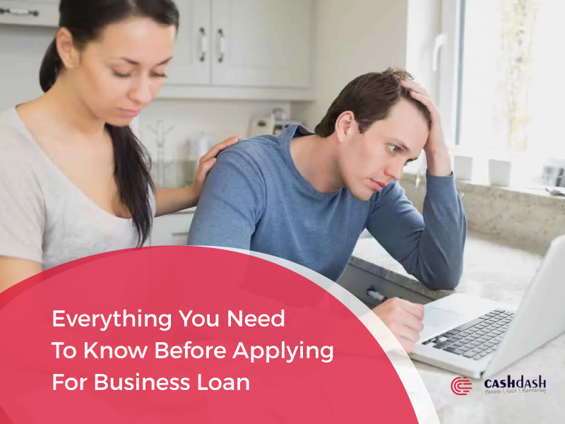 Don't Apply for Business Loan Before Knowing These Things