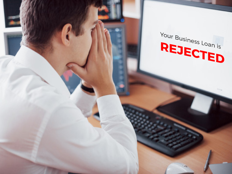 Top 4 Reasons for Business Loan Rejection - Get Tips to Avoid